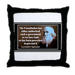 Lysander Spooner quote Throw Pillow