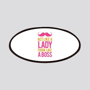 Act like a lady think like a boss Patches