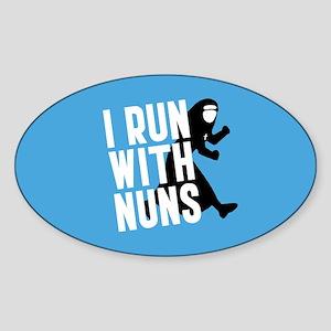 I Run With Nuns Sticker (Oval)