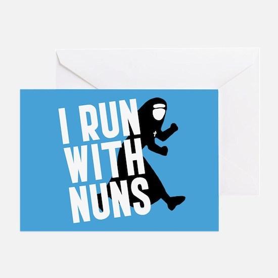 I Run With Nuns Greeting Card