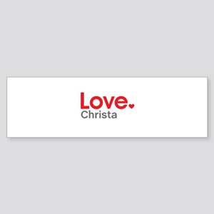 Love Christa Bumper Sticker