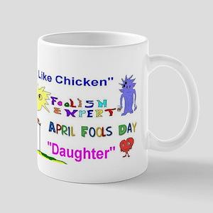 April Fools Day Daughter Mug