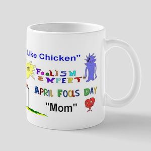 April Fools Day Mom Mug