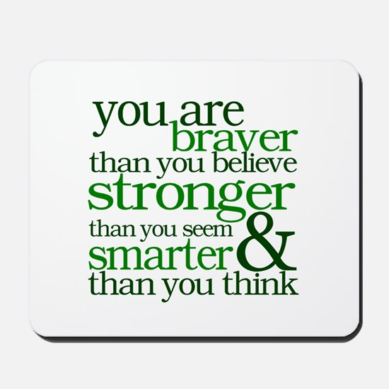 You are stronger than you seem Mousepad