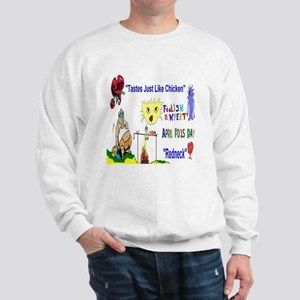 April Fools Day Redneck Sweatshirt
