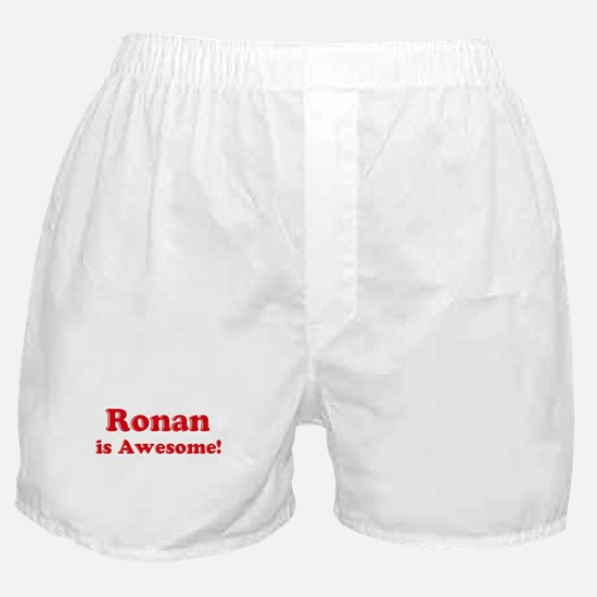 Ronan is Awesome Boxer Shorts