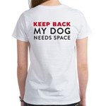 Ask First! Women's T-Shirt w/Keep Back My Dog