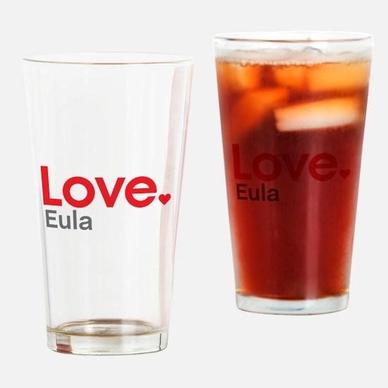 Love Eula Drinking Glass