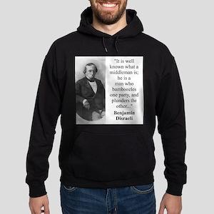 It Is Well Known - Disraeli Sweatshirt