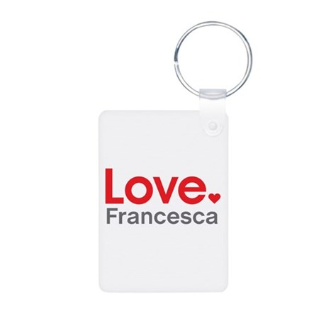 Love Francesca Keychains