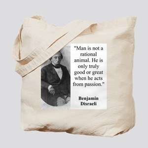 Man Is Not A Rational Animal - Disraeli Tote Bag