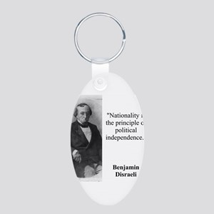 Nationality Is The Principle - Disraeli Keychains