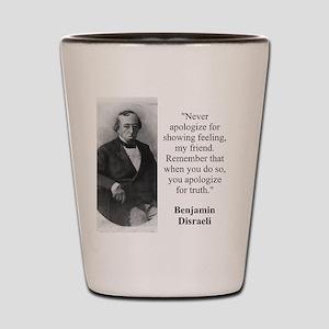 Never Apologize For Showing Feeling - Disraeli Sho