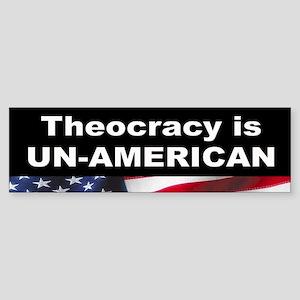 Theocracy is Un-American Bumper Sticker
