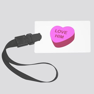 Love Him Candy Heart Luggage Tag