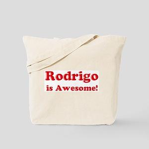 Rodrigo is Awesome Tote Bag