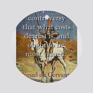 It Is Past All Controversy - Cervantes Round Ornam