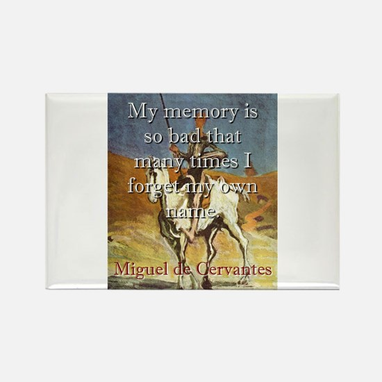 My Memory Is So Bad - Cervantes Magnets