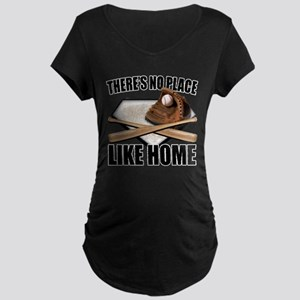 NoPlaceLikeHome copy Maternity T-Shirt