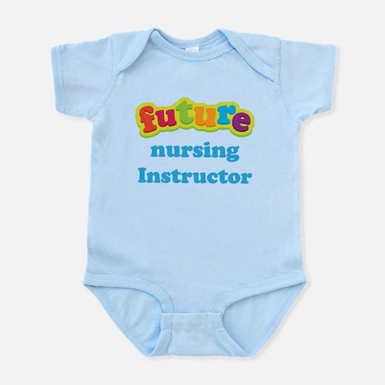 Future Nursing Instructor Infant Bodysuit