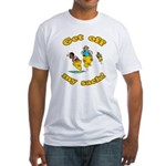 Get Off Sack Race Fitted T-Shirt