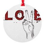 Love Peace V Round Ornament