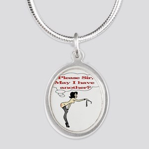 Please Sir, May I have another? Silver Oval Neckla