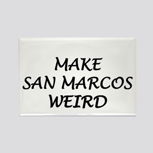 Make San Marcos Weird Rectangle Magnet