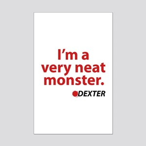 I'm a very neat monster Mini Poster Print