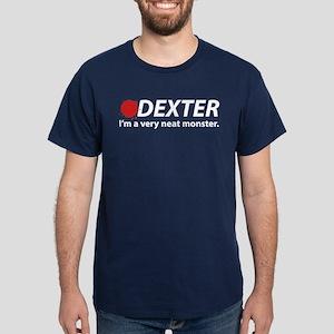 I'm a very neat monster Dark T-Shirt