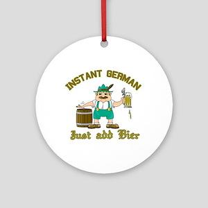 Instant German Just Add Bier Ornament (Round)