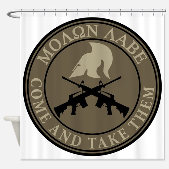 Molon Labe, Come and Take Them Shower Curtain