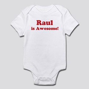 Raul is Awesome Infant Bodysuit