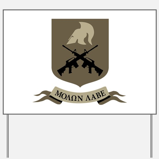 Molon Labe, Come and Take Them Yard Sign