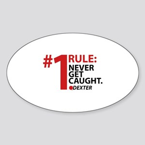 Never Get Caught Sticker (Oval)