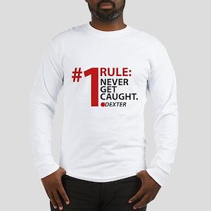 Never Get Caught Long Sleeve T-Shirt