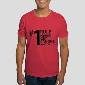 Never Get Caught Dark T-Shirt