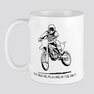 Rather be playing inthe dirt with motorbike Mug