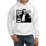 Watch Out for Witches and Stuff Hooded Sweatshirt