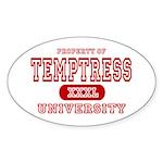 Temptress University Oval Sticker