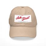 Ask First! Cap