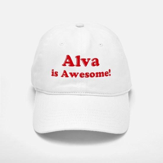 Alva is Awesome Baseball Baseball Cap