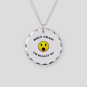Holy Crap I'm 80! Necklace Circle Charm