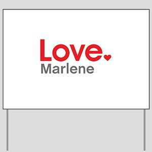 Love Marlene Yard Sign