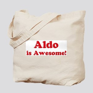 Aldo is Awesome Tote Bag