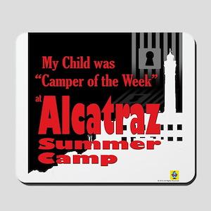 Alcatraz Summer Camp Mousepad