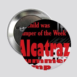 "Alcatraz Summer Camp 2.25"" Button"