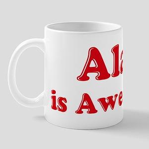 Alan is Awesome Mug