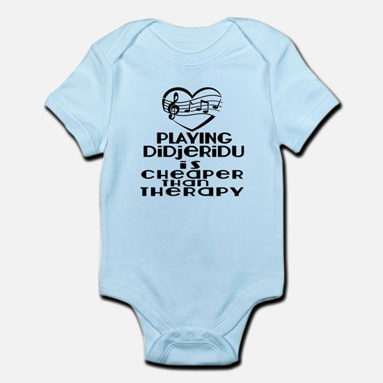 Didjeridu Is Cheaper Than Therapy Infant Bodysuit