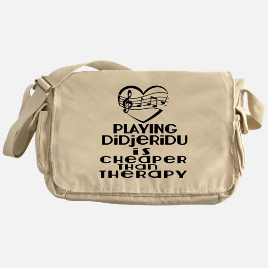 Didjeridu Is Cheaper Than Therapy Messenger Bag